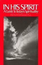 In His Spirit: A Guide to Today's Spirituality by Richard Hauser (English) Paper