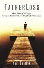 NEIL CHETHIK - Fatherloss: How Sons of All Age Come to Terms...Brand New