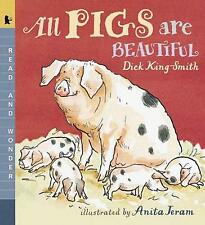 ALL PIGS ARE BEAUTIFUL -  KS1 Non-Fiction Book