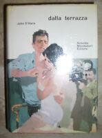 JOHN O'HARA - DALLA TERRAZZA - 1ED. 1961 MONDADORI (TE)