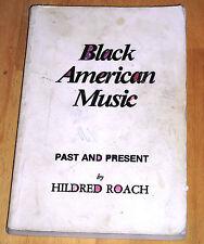 Black American Music, Hildred Roach - paperback