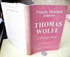 Thomas Wolfe,1947,Pamela Hansford Johnson,1st Edition,Dj