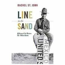 Line in the Sand: A History of the Western U.S.-Mexico Border (Paperback or Soft