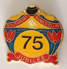 Southport Bowling Club Badge Pin 75 Years Jubilee Vintage Lawn Bowls (L16)