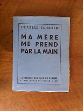 PLISNIER Charles - Ma mère me prend la main. - 1941 - N° avec 1 signature -