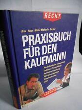 Breu / Haupt u.a., Praxisbuch für den Kaufmann - RECHT. Nachschlagewerk.