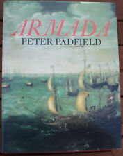 Armada 400th Anniversary Defeat of the Spanish Armada Peter Padfield Nautical