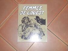 FEMMES DE L OUEST DE SERPIERI EDITIONS BAGHEERA