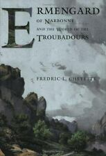 Ermengard of Narbonne and the World of the Troubadours Conjunctions of Religion