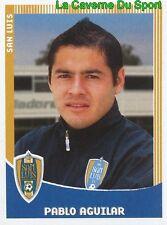 274 PABLO AGUILAR PARAGUAY SAN LUIS.FC PRIMERA DIVISION APERTURA 2010 PANINI