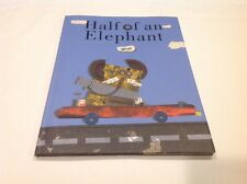 Half of an Elephant by Gusti (2006, Hardcover)