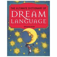 The Ultimate Dictionary of Dream Language, Ryan, Briceida, Acceptable Book