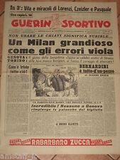 GUERIN SPORTIVO 1956/45 UN MILAN GRANDIOSO COME GLI ERRORI VIOLA