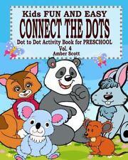 Kids Fun & Easy Connect the Dots - Vol. 4 ( Dot to Dot Activity Book for Prescho