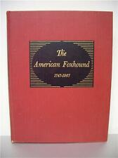 The American Foxhound 1747-1967 by Alexander Mackay Smith H.C.signed limited Ed.