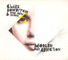 "CLARE BOWDITCH &TheNewSlang ""ModernDayAddiction"" 2010 12Track CD ""ALuckyLife"""