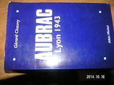 Aubrac Lyon 1943 Gerard Chauvy