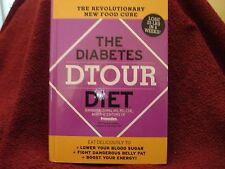 The Diabetes Dtour Diet The Revolutionary New Food Cure 4 Diabetes Barbara Quinn