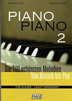 Klavier Noten : PIANO PIANO  Band 2 - Ausgabe : LEICHT  (Hage) leicht - leMittel