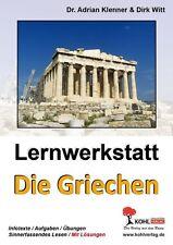 Lernwerkstatt - Die Griechen von Adrian Klenner und Dirk Witt (2006,...