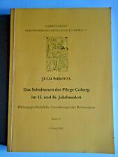 Das Schulwesen der Pflege Coburg im 15. und 16. Jahrhundert, Schriftenreihe 2005