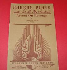 Baker's Plays for Amateurs 1941 Accent on Revenge  F McCue  Theater Script