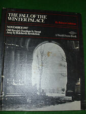 FALL OF THE WINTER PALACE NOVEMBER 1917 ROBERT GOLDSTON A WORLD FOCUS BOOK 1973