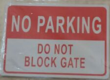 "No Parking Do Not Block Gate Parking Sign 14"" X 10"""