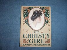 THE CHRISTY GIRL by Howard Chandler Christy/1st Ed/HC/Literature/Poetry