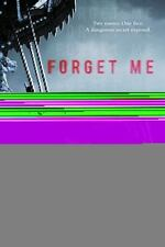 Forget Me: By K.A. Harrington