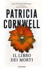 Il libro dei morti Thriller di Patricia D. Cornwell