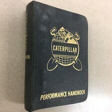 CAT Caterpillar PERFORMANCE HANDBOOK MANUAL PRE 1st EDITION **VERY RARE** 1966