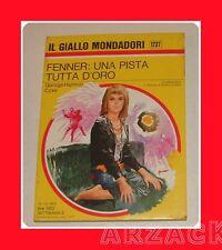 Gialli Mondadori 1237 FENNER UNA PISTA TUTTA D'ORO Coxe