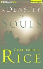 A DENSITY OF SOULS unabridged audio book on CD by CHRISTOPHER RICE - Brand New!