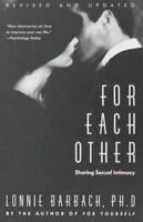 For Each Other: Sharing Sexual Intimacy Lonnie Garfield Barbach FREE SHIPPING