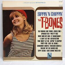 THE T-BONES SIPPIN' 'N CHIPPIN'  LIBERTY LST-7446 STEREO VG++/EX