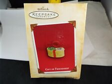 Hallmark Ornament 2004 Gift Of Friendship Nib