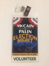 2008 John McCain & Sarah Palin Election Night Volunteer Credential Arizona Pass