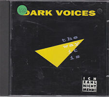 Dark Voices - the way it is CD