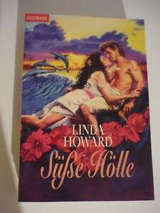 Linda Howard - Süße Hölle (guter Zustand)
