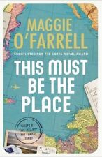 This Must Be the Place: Costa Award Shortlisted 2016,Maggie O' ,.9780755358816