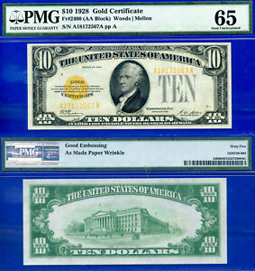 FR-2400 -1928 $10 Gold Certificate (( Great Embossing )) PMG Gem-65 # A18172567A
