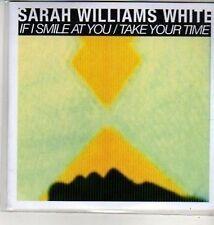 (CU338) Sarah Williams White, If I Smile At You - 2012 DJ CD