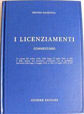 ORONZO MAZZOTTA I LICENZIAMENTI COMMENTARIO GIUFFRÈ 1992