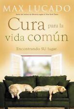 Cura Para La Vida Comun: Encontrando Su Lugar (Paperback or Softback)
