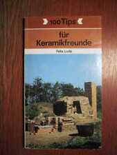 KERAMIK - 100 Tipps für Keramikfreunde (1987)