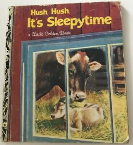 Hush, Hush Its Sleepytime - Little Golden Book