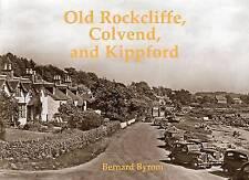 Vieux Rockcliffe, colvend et Kippford par Bernard Byrom (Paperback, 2010)