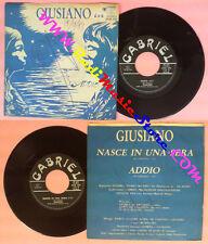 LP 45 7'' GIUSIANO Nasce in una sera Addio italy GABRIEL MGM 2001 no cd mc dvd