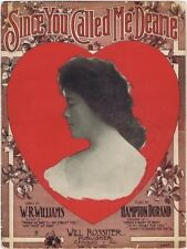 Since You Called Me Dearie, W. R. Williams, 2nd offered by us 1906 vintage music